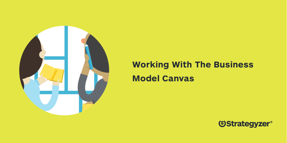 Working_Business_Model_Canvas_Strategyzer