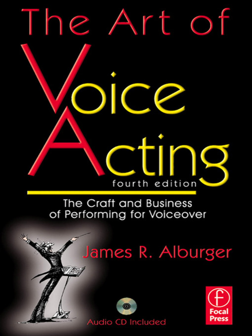 The Art Of Voice Acting by James Alburger