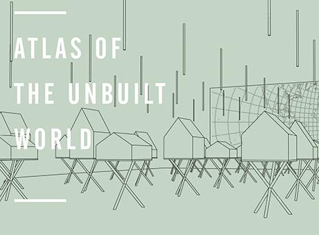 atlas-of-the-unbuilt-world-2.jpeg