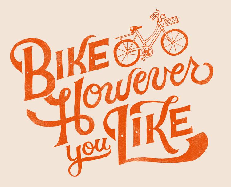 BikeHoweverYouLike.jpg