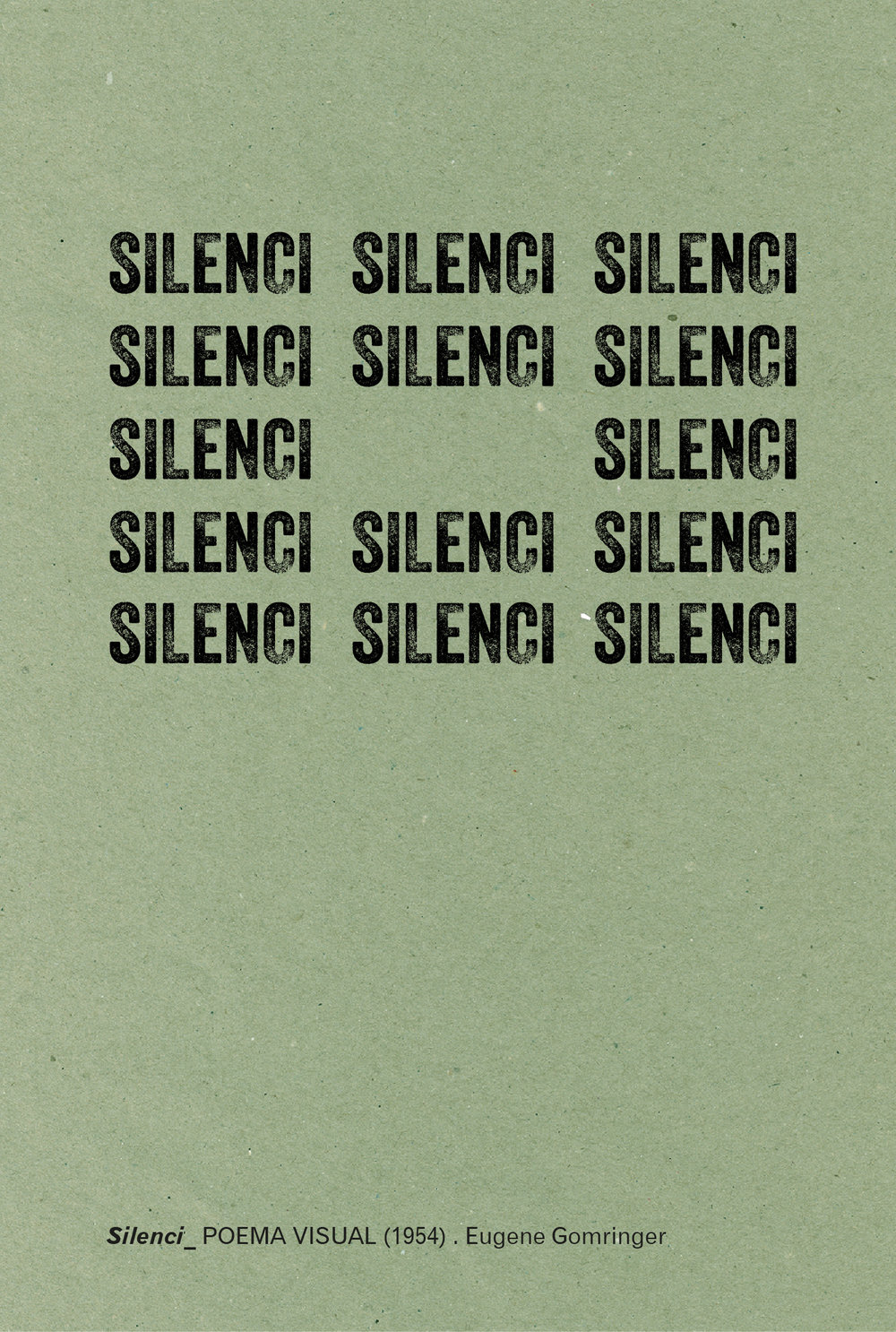 Copy of Silence (1954) . Eugene Gomringer
