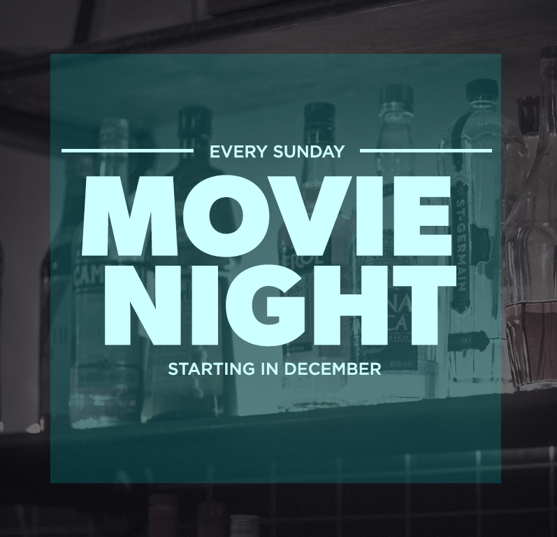 MOVIE NIGHT Last chance to do something fun before the work week begins. Come have a brew or two while catching a flick. Free popcorn and $5 ginger burns.   Movie To Be Announced Weekly.