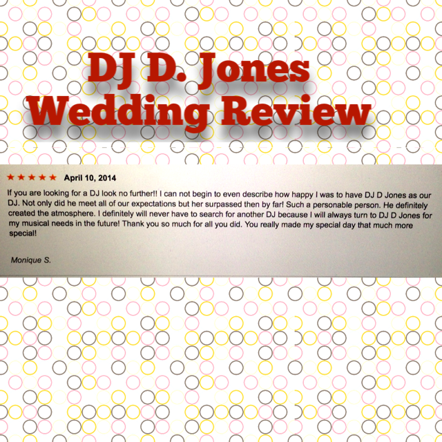 DJ D Jones Chicago Wedding DJ Monique Storey Thumbtack Review.PNG