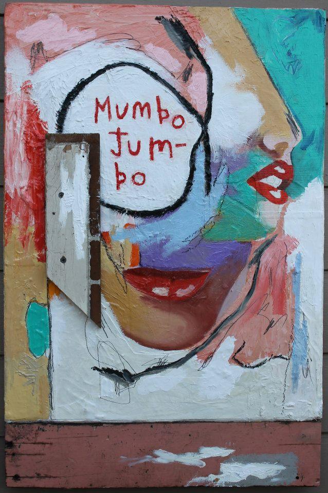 """""""mumbo jumbo"""""""
