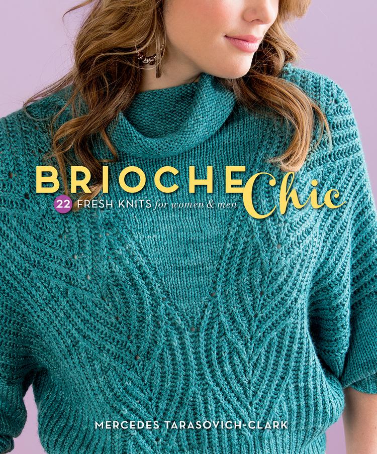 Book Review: Brioche Chic + A Giveaway! — Ewe Ewe Yarns