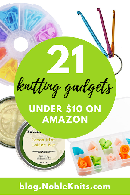 21 Knitting Gadgets under $10 on Amazon