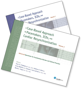 A Case-Based Approach to Pacemakers, ICDs, and Cardiac Resynchronization (2-Volume Set) Friedman and Hayes, 2013