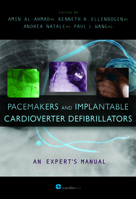 Pacemakers and Implantable Cardioverter Defibrillators: An Expert's Manual Al-Ahmad, 2010