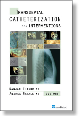 Transseptal Catheterization and Interventions Thakur, 2010