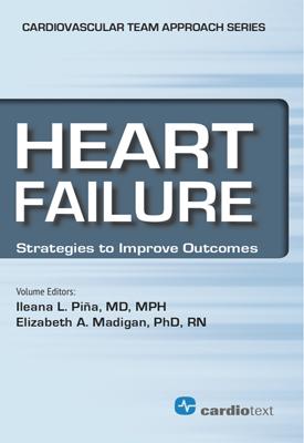 Heart Failure: Strategies to Improve Outcomes Pina, 2013