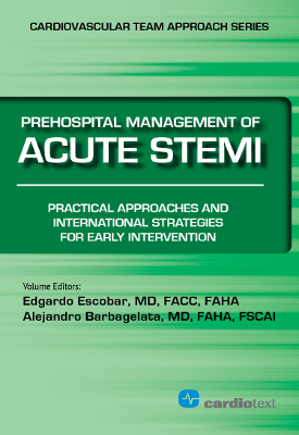 Prehospital Management of Acute STEMI: Practical Approaches and International Strategies for Early Intervention Escobar, 2015