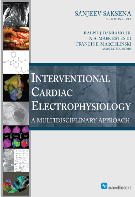 Interventional Cardiac Electrophysiology: A Multidisciplinary Approach Saksena, 2015
