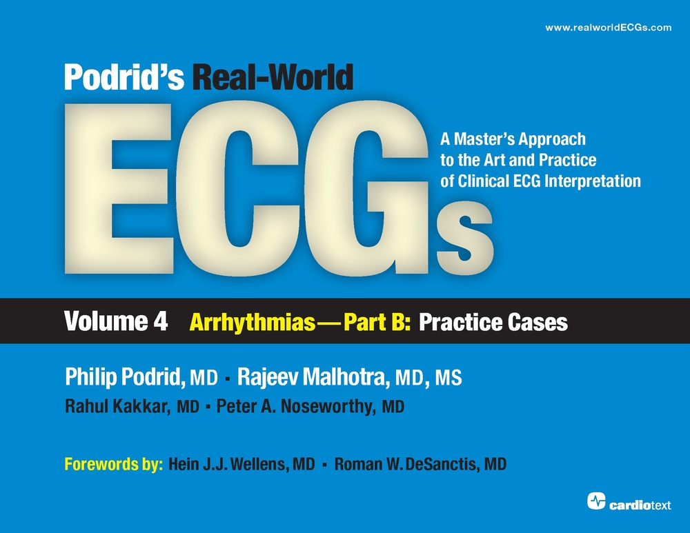 Podrid's Real-World ECGs Volume 4B
