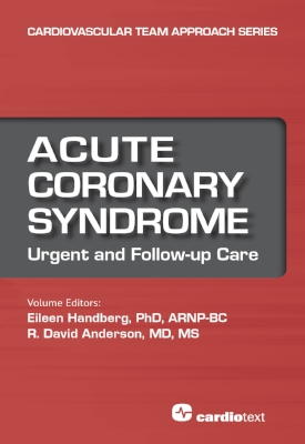 Acute Coronary Syndrome: Urgent and Follow-up Care Handberg, 2017