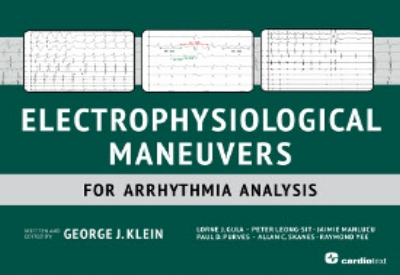 Electrophysiological Maneuvers for Arrhythmia Analysis Klein, 2014