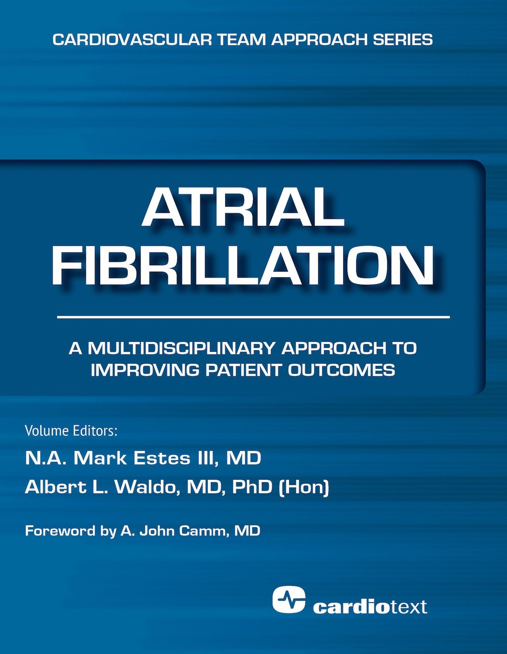 Atrial Fibrillation: A Multidisciplinary Approach to Improving Patient Outcomes