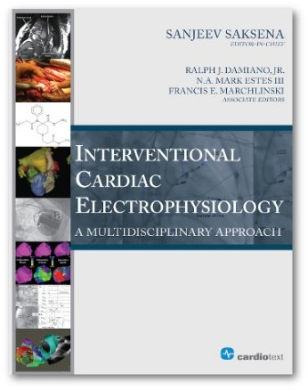Interventional Cardiac Electrophysiology: A Multidisciplinary Approach