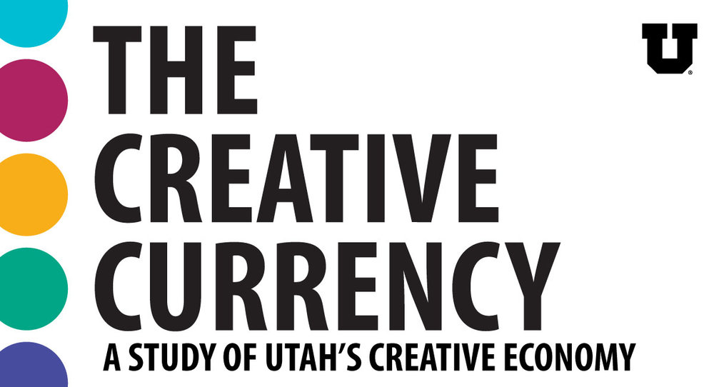 The Creative Currency: A Study of Utah's Creative Economy