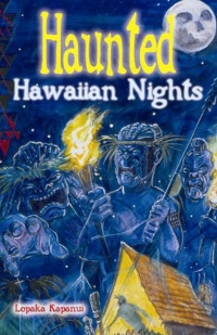 Haunted Hawaiian Nights by Lopaka Kapanui