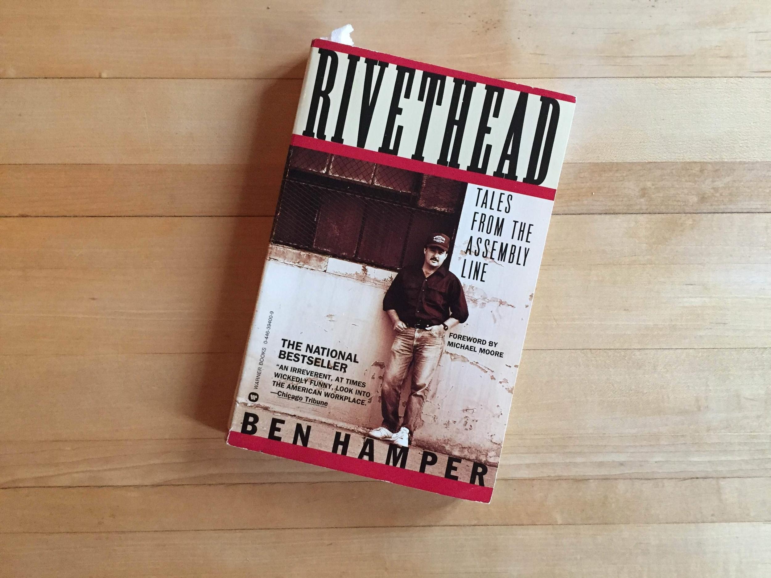ben hamper rivethead essays Paper topic 3 hamper due 518 using ben hampers rivethead write an essay that from hist 162-01 at csu sacramento.