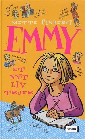 Emmy 1: Et nyt liv truer