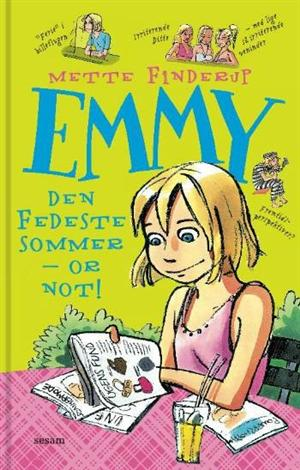Emmy 3: Den fedeste sommer – or not