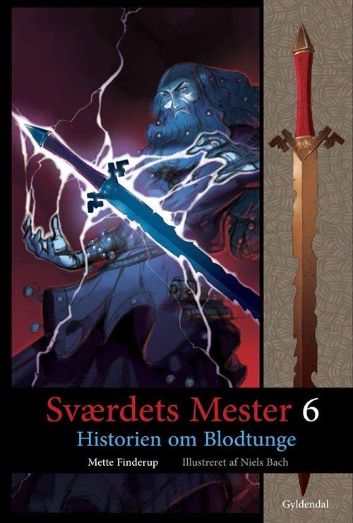 Sværdets Mester 6 – Historien om Blodtunge