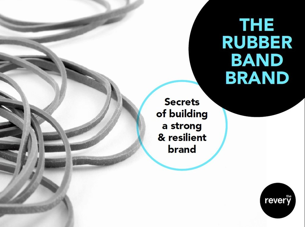The rubber band brand - The success of brands like Apple, Xero and Google has proven that a strong brand has never been more valuable. Find out why a strong brand is critical to the financial success of your business, and how to build yours.
