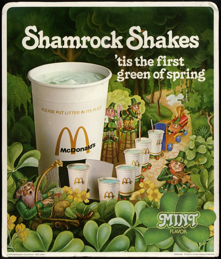 Shamrock Shakes. I don't know what's in it either, but I love it.