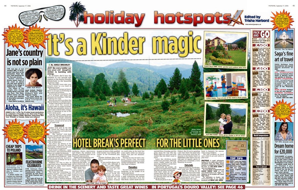 Travel piece when we stayed at the Kinder Hotel in Austria. Published in The Sunday People, September 17, 2006