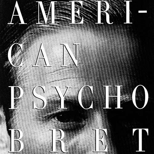 American Psycho by Bret Easton Ellis [As read by Stormy in Session 04]