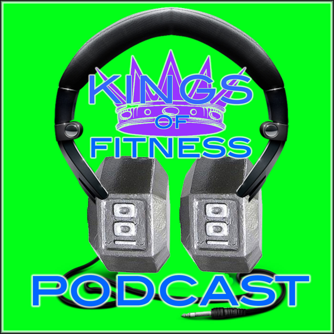 KOF PODCAST - Kings of Fitness