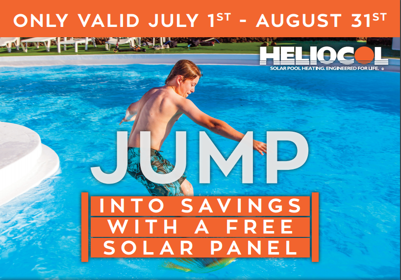 call to extend your season now with a free solar pool heating panel by heliocol! **ask a solar-fit ADVISER for details.