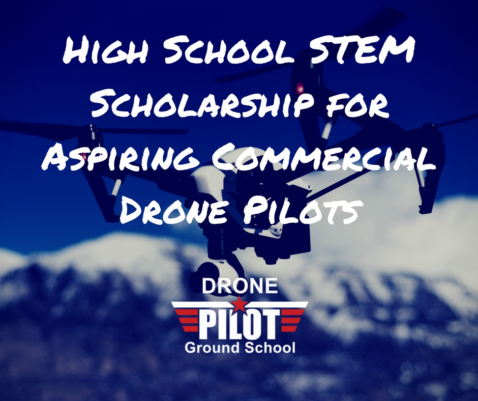High-School-STEM-Scholarship-for-Aspiring-Commercial-Drone-Pilots.jpg