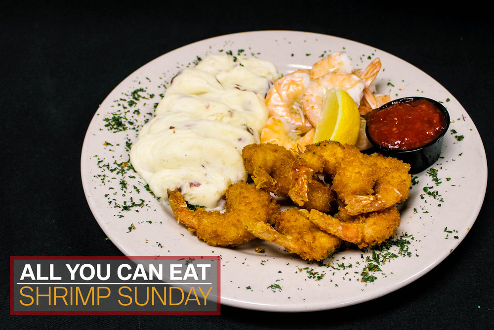 """Sunday  """"All You Can Eat"""" Shrimp $16.50  3 P.M. - 8 P.M."""