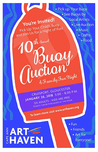 Join us at this year's Buoy Auction - Come celebrate Art Haven's tenth year at this year's Auction at Cruiseport in Gloucester, January 26th, 5-8 p.m.