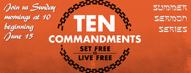Ten Commandment Series - Current