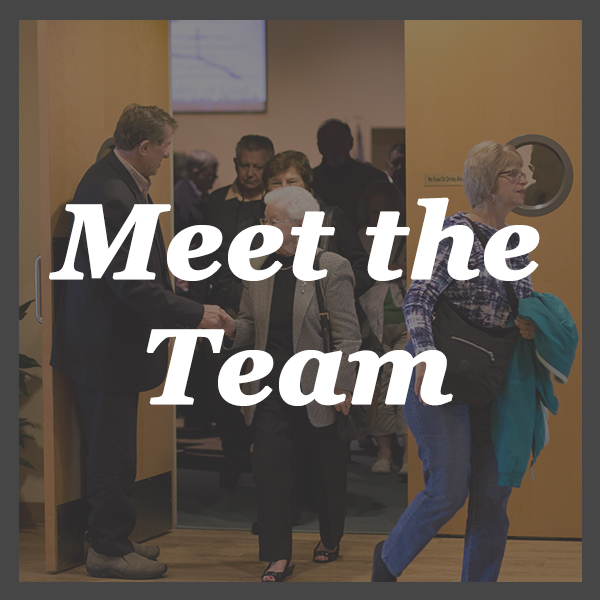 Meet The Team - Meet our Pastors and staff. They'd love to meet you!