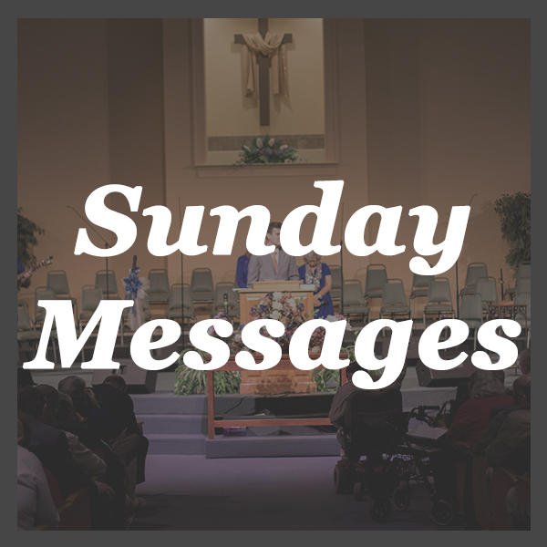 Sunday Messages - All of our main Sunday Messages are posted here.