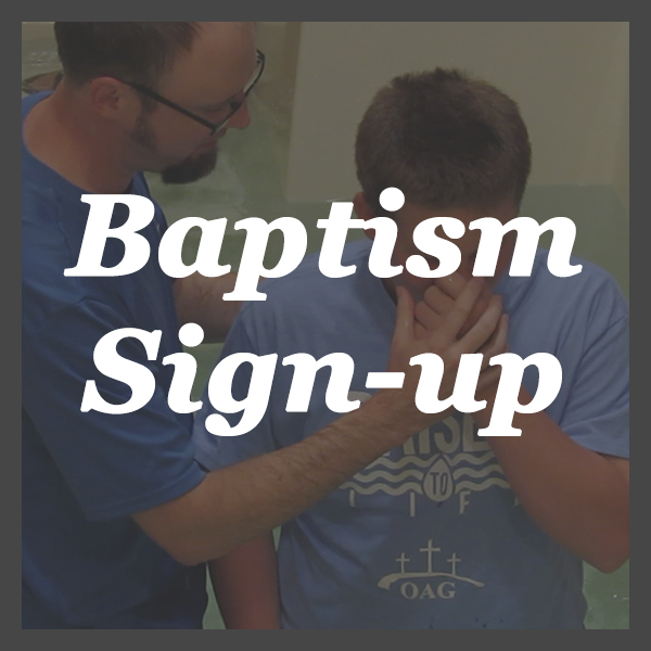 Baptism Sign-up - Water Baptism is a celebration of new life in Jesus! Use the form here to sign-up to be baptized.