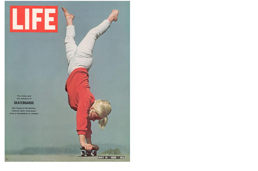 Pat McGee on the cover of Life reinforced the role of women as skateboarders. Less than two decades later, women of skateboarding were repositioned as groupies.