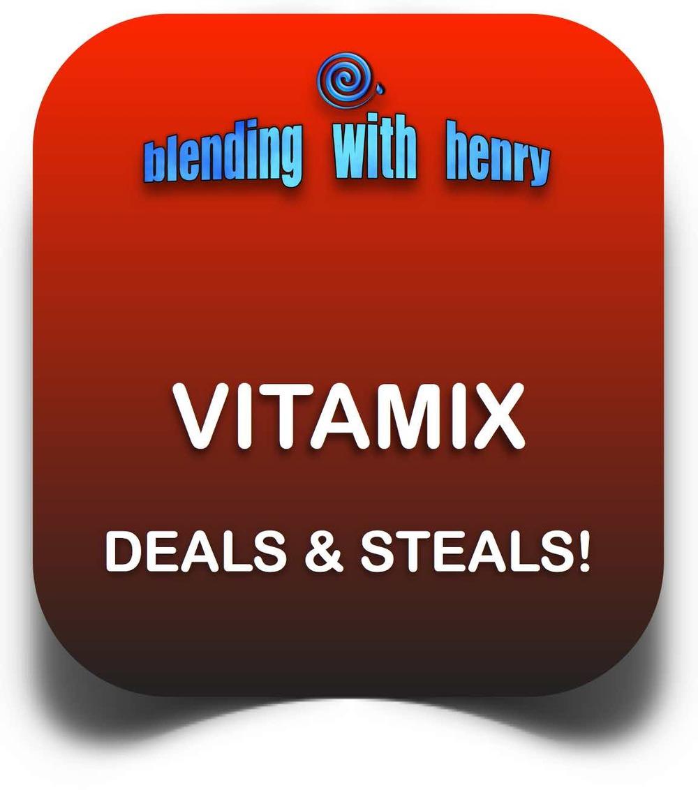 VITAMIX DEALS STEALS EDITED.jpg