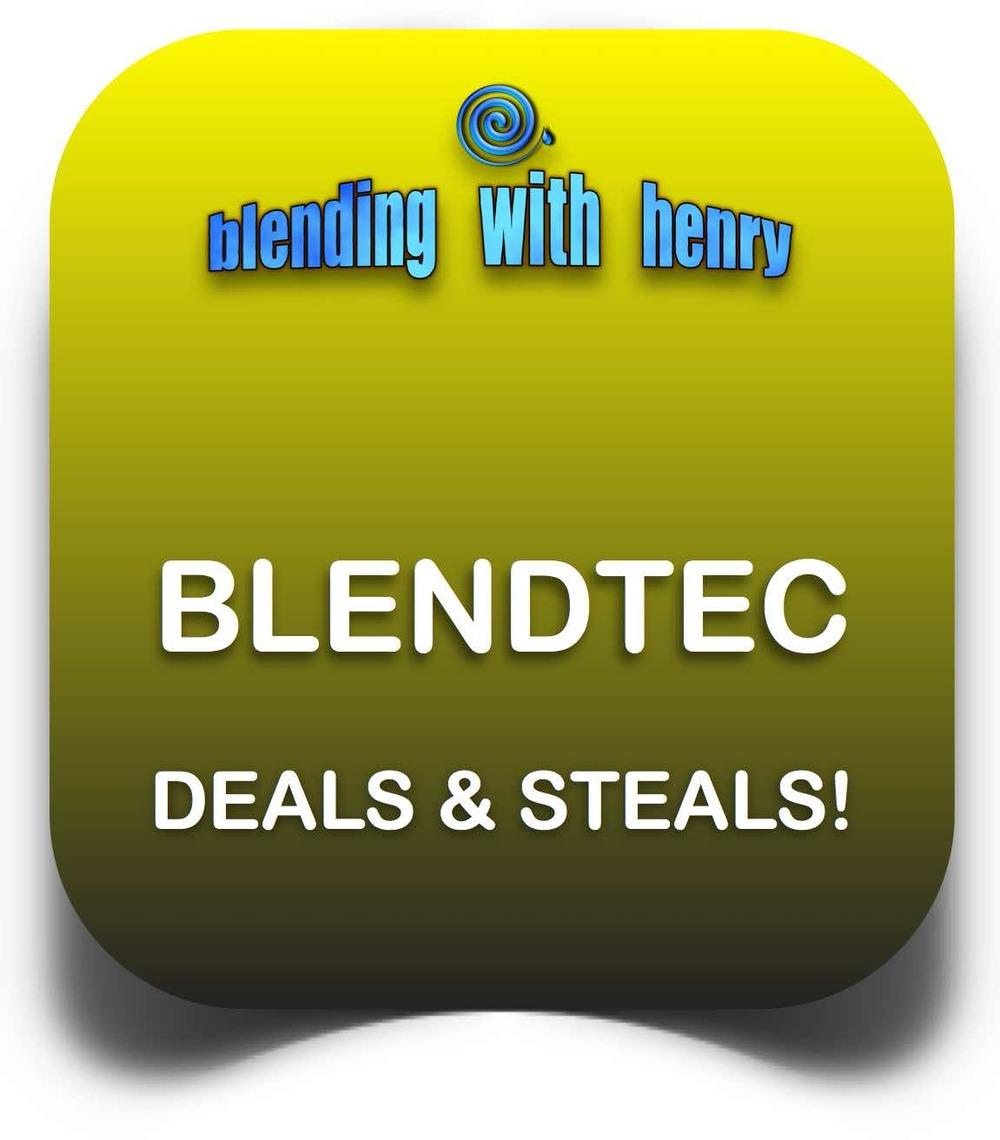 BLENDTEC DEALS STEALS EDITED.jpg