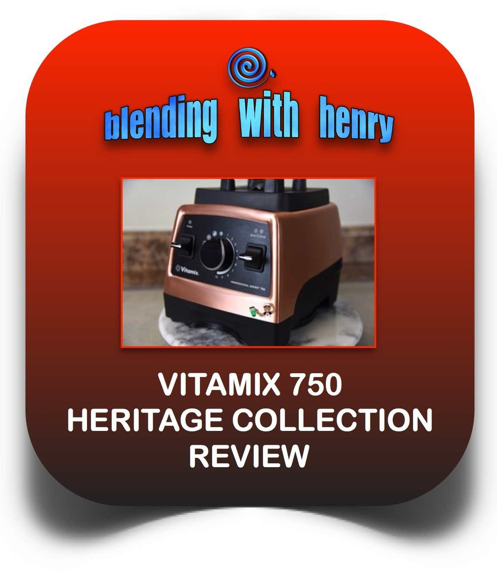 Vitamix heritage review EDITED.jpg