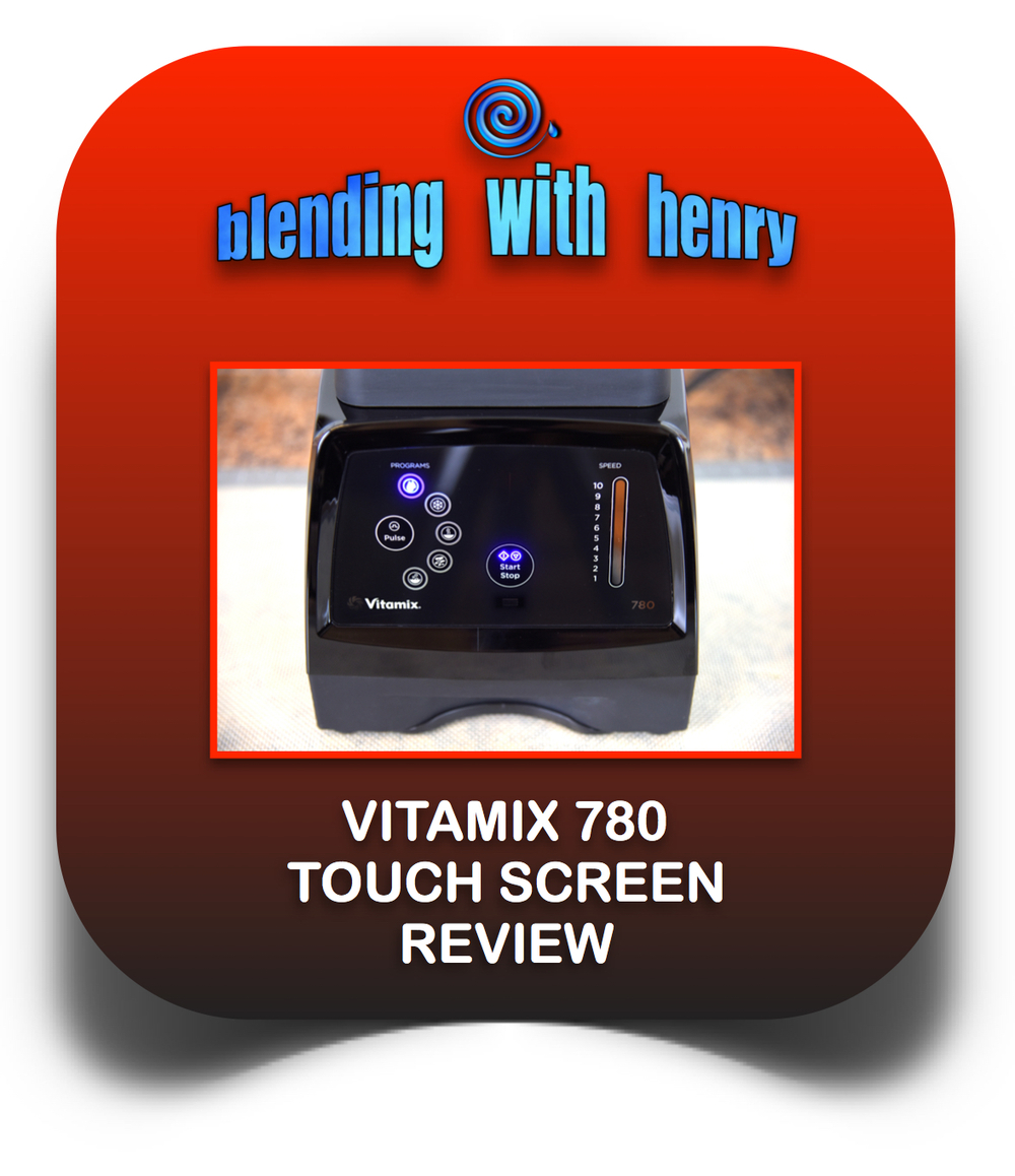 Vitamix 780 review.jpg