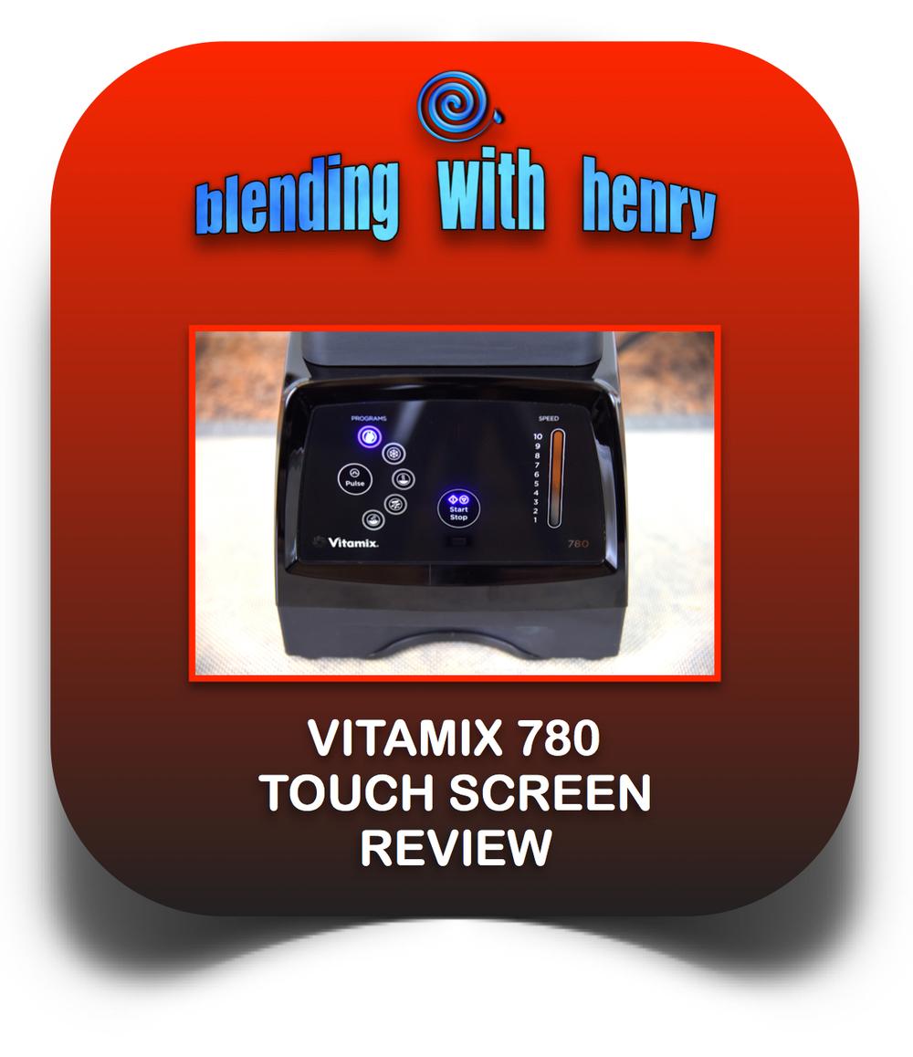 Vitamix 780 review.jpg