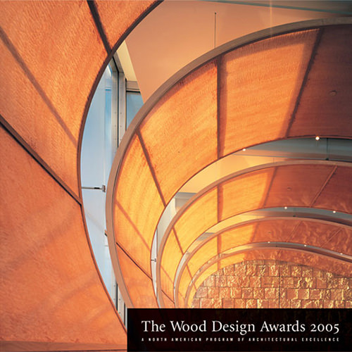 2005 North American Wood Design Awards