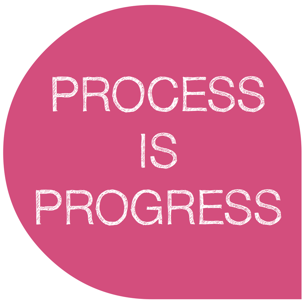 process-is-progress.jpg