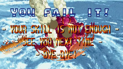 "The earliest documented usage of the term ""FAIL"" can be traced to a Japanese 16-bit scrolling shooter game,    Blazing Star    (1998), often mocked for its grammatically incorrect ""game over"" message."