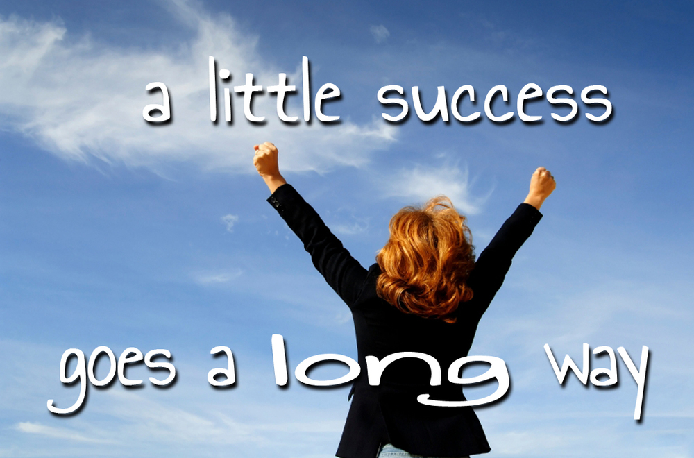 A little success goes a long way to becoming a strong English speaker